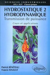 Hydrostatique 2 Hydrodynamique Transmission De Puissance Cours Et Applications Sts Iut Prepas - Intérieur - Format classique
