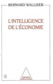 L'Intelligence De L'Economie - Couverture - Format classique