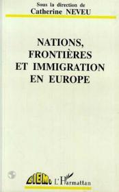 Nations, frontières et immigration en Europe - Couverture - Format classique