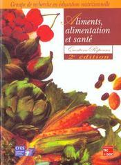 Aliments Alimentation Et Sante Questionsreponses 2e Edition - Intérieur - Format classique