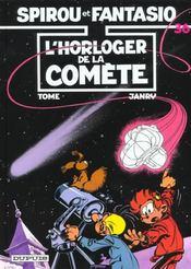 Spirou et Fantasio t.36 ; l'horloger de la comète - Intérieur - Format classique