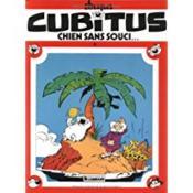 Cubitus t.11 ; Cubitus chien sans souci - Couverture - Format classique
