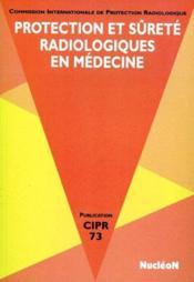 Protection Et Surete Radiologique En Medecine - Couverture - Format classique