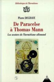 De Paracelse A Thomas Mann - Couverture - Format classique