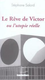 Le reve de victor ou l'utopie reelle - Intérieur - Format classique