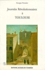 Journees Revolutionnaires A Toulouse - Couverture - Format classique
