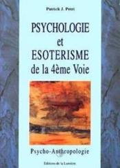 Psychologie Et Esoterisme De La 4eme Voieme 2 - Couverture - Format classique