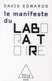 Vente livre :  Le manifeste du laboratoire  - David Edwards