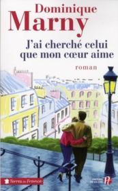 J'ai cherche celui que mon coeur aime – Dominique Marny