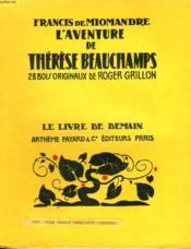 L'Aventure De Therese Beauchamps. 28 Bois Originaux De Roger Grillon. Le Livre De Demain N° 11. - Couverture - Format classique