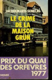Le Crime De La Maison Grün. - Couverture - Format classique
