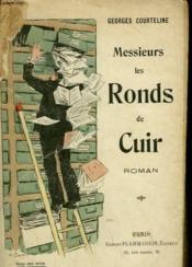 Messieurs Les Ronds De Cuir. - Couverture - Format classique
