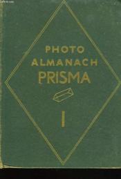 Le Photo Almanach Prisma I. - Couverture - Format classique