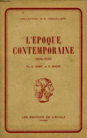 L'Epoque Contemporaine - 1851 - 1939 - Couverture - Format classique