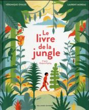 Vente livre :  Le Livre De La Jungle  - Veronique Ovalde