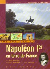 Sur Les Pas De Napoleon Ier En Terre De France - Intérieur - Format classique