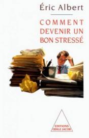 Comment Devenir Un Bon Stresse - Couverture - Format classique