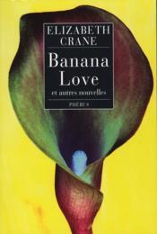 Banana love et autres nouvelles - Couverture - Format classique