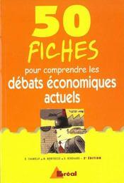 50 fiches pour comprendre les debats economiques actuels - Intérieur - Format classique