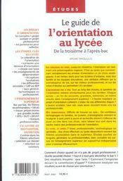 Le Guide De L'Orientation Au Lycee ; De La Troisieme A L'Apres Bac - 4ème de couverture - Format classique