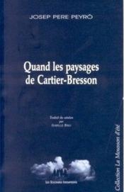 Quand les paysages de Cartier-Bresson - Couverture - Format classique