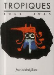 Tropiques 1941/1945 - Couverture - Format classique