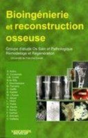 Bioingenierie et reconstruction osseuses - Intérieur - Format classique