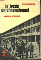 Le Lycee Unidimensionnel - Couverture - Format classique