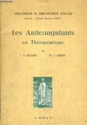 Les Anticogulants En Therapeutique. - Couverture - Format classique