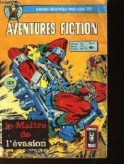 Aventures Fiction - Le Maitre De L'Evasion - Couverture - Format classique