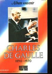 Charles De Gaulle 1890-1970 - Couverture - Format classique