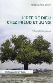 L'idée de dieu chez Freud et chez Jung - Couverture - Format classique