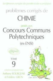 Problemes Corriges De Chimie Concours Communs Polytechniques Tome 9 2002-2003 (Ex Ensi) - Couverture - Format classique