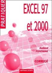 Excel 97 et 2000 ; corrigé - Couverture - Format classique