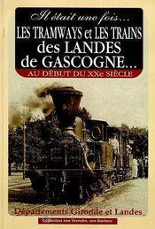 Tramways Et Trains Des Landes De Gascogne - Intérieur - Format classique