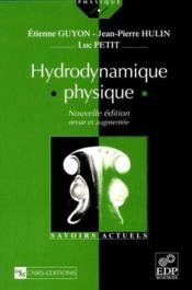 Hydrodynamique Physique Nlle Edition - Couverture - Format classique