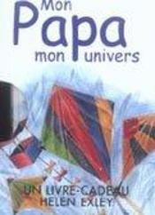 Mon papa, mon univers - Intérieur - Format classique