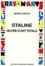 Staline, Oeuvre D'Art Totale - Couverture - Format classique
