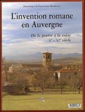 L'invention romane en Auvergne ; de la poutre à la voûte, Xe-XIe siècle - Couverture - Format classique