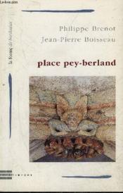 Place Pey-Berland - Couverture - Format classique