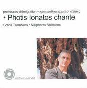 Premisses d'émigration ; photis ionatos chante - Intérieur - Format classique