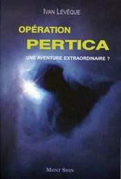 Operation Pertica Une Aventure Extraordinaire ? - Intérieur - Format classique