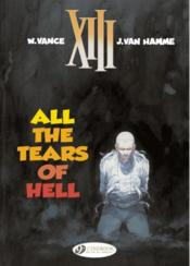 Vente livre :  XIII t.3 ; all the tears of hell  - Jean Van Hamme - William Vance