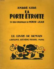 La Porte Etroite. 24 Bois Originaux De Morin-Jean. Le Livre De Demain N° 136. - Couverture - Format classique