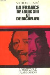 La France De Louis Xiii Et De Richelieu. - Couverture - Format classique