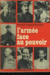 L'Armee Face Au Pouvoir. - Couverture - Format classique