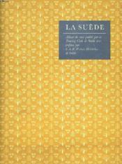 La Suede. Album De Vues. - Couverture - Format classique