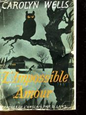 L'Impossible Amour - Couverture - Format classique
