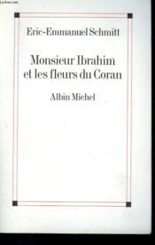 Monsieur Ibrahim et les fleurs du Coran - Couverture - Format classique