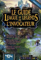 Vente livre :  Le guide league of legends de l'invocateur  - Yooji Kerloc'H